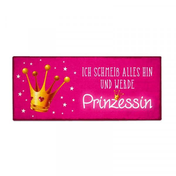 """Metallschild Vintage """"Ich schmeiß alles hin und werde Prinzessin"""""""
