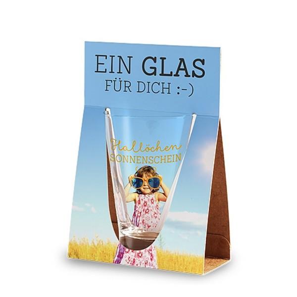 Geschenk für Dich :-) Glas Hallöchen Sonnenschein